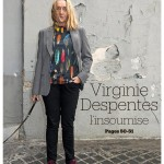 Virginie Despentes, Paris, 2017.